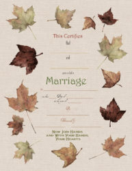 Bordered with the beautiful fall colors of the maple leaf, this is a lovely reminder of your fall wedding.  Can be printed on parchment or white linen.  See next photos for examples of each.